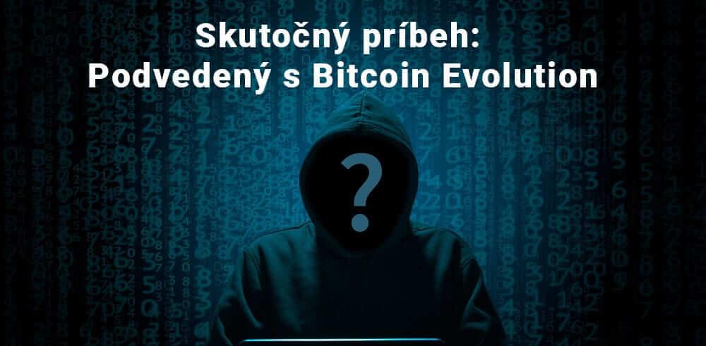 05.10.20 Podvod Bitcoin Evolution – reálna skúsenosť!