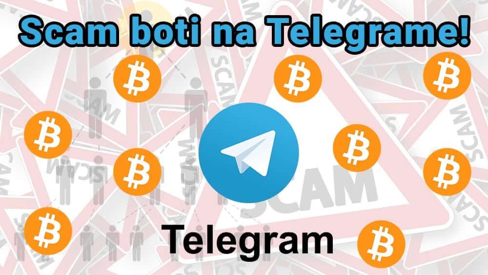 11.1. 2021 Používate Telegram? Pozor na SCAM botov!